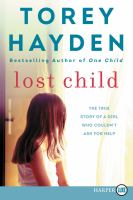 Media Cover for Lost Child: The True Story of a Girl Who Couldn't Ask for Help