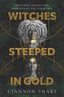 Witches steeped in gold533 pages ; 22 cm