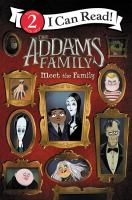 The Addams family. Meet the family