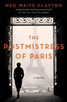 The Postmistress of Paris A Novel