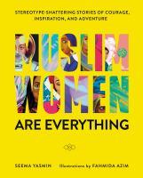 Muslim Women Are Everything