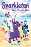 Sparkleton: The Magic Day