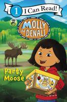 Molly of Denali : party moose