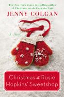Christmas at Rosie Hopkins' sweetshop : s novel
