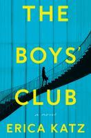 The boys' club : a novel