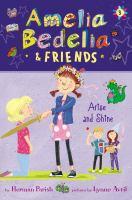 Amelia Bedelia & Friends #3: Amelia Bedelia & Friends Arise and Shine