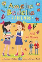 Amelia Bedelia & Friends Mind Their Manners