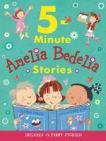 5-minute Amelia Bedelia Stories