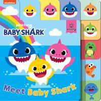 Baby Shark: Meet Baby Shark.
