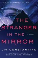 The stranger in the mirror : a novel318 pages ; 24 cm