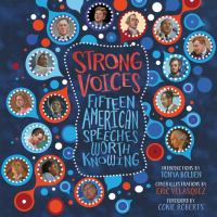 Strong Voices : Fifteen American Speeches Worth Knowing