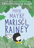 Maybe maybe Marisol Rainey145 pages : illustrations ; 20 cm.