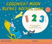 GOODNIGHT MOON 123 / BUENAS NOCHES, LUNA 123