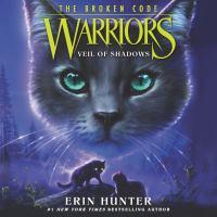 Warriors: The Broken Code #3 : Veil of Shadows