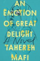 An emotion of great delight : a novel