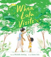 When Lola visits1 volume (unpaged) : color illustrations ; 27 cm