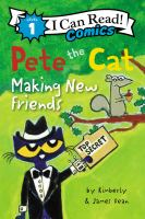 PETE THE CAT MAKING NEW FRIENDS