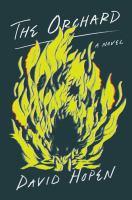 The orchard : a novel
