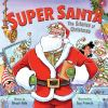 Super Santa : the science of Christmas