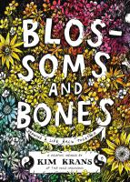 Cover of Blossoms & Bones: Drawing