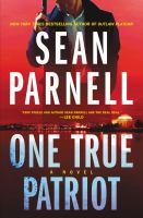 One-true-patriot-:-a-novel-