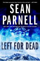 Left for dead : a novel368 pages ; 24 cm.