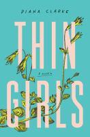 Thin Girls : A Novel.