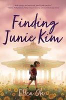 Finding Junie Kim359 pages ; 22 cm