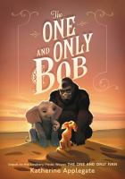 The One and Only Bob [Release Date May 5, 2020]