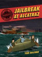 Jailbreak at Alcatraz