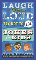 Laugh-Out-Loud Try Not To Lol Jokes For Kids