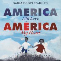 America, my love, America, my heart1 volume (unpaged) : color illustrations ; 27 cm