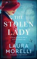 Stolen Lady : A Novel of World War II and the Mona Lisa.512 p.