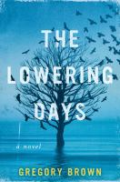 The Lowering Days