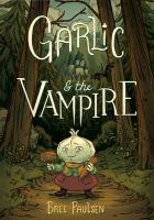Garlic and the Vampire