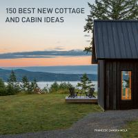 Media Cover for 150 Best New Cottage and Cabin Ideas