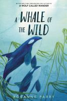 A Whale of the Wild