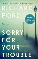 Sorry for Your Trouble (Large Print)