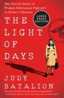 Media Cover for Light of Days: The Untold Story of Women Resistance Fighters...