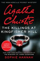 Killings at Kingfisher Hill : The New Hercule Poirot Mystery - PUBLICATION TO BE RELEASED SEPTEMBER 2020