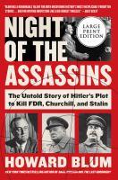 Media Cover for Night of the Assassins: The Untold Story of Hitler's Plot to Kill FDR, Churchill