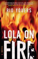 Lola on Fire