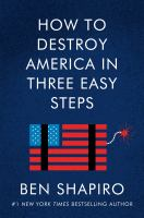 How to Destroy America in Three Easy Steps.