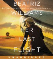 HER LAST FLIGHT [audiobook Cd]