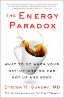 The energy paradox : what to do when your get-up-and-go has got up and gone