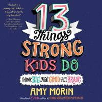13 Things Strong Kids Do