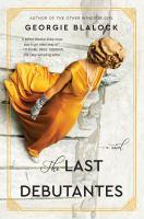 The last debutantes : a novel