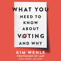 What You Need to Know About Voting—and Why