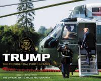 Trump : A Presidential Portrait