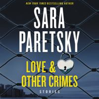 Love and Other Crimes : Stories